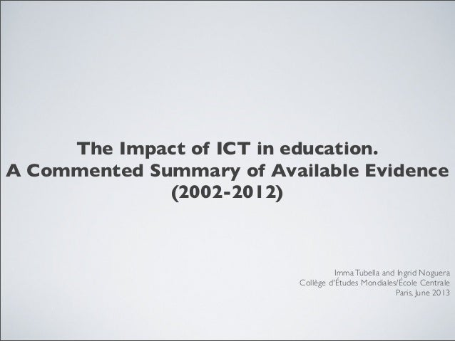 The impact of ICT in education