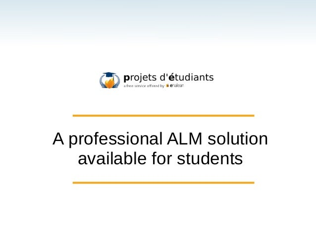 LSM-RMLL 2013 talk : the free hosted Tuleap ALM for academics
