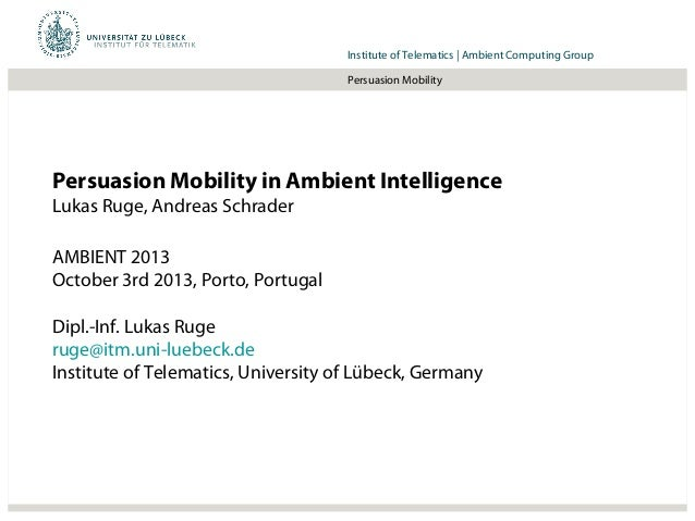 Ambient 2013: Persuasion Mobility in Ambient Intelligence