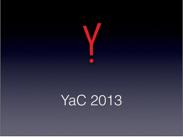 YaC 2013 Notes