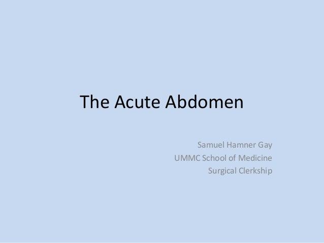 The Acute Surgical Abdomen