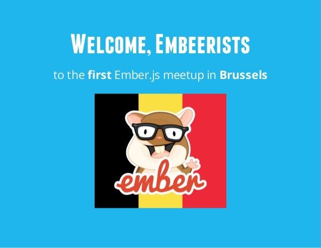 Ember.js Meetup Brussels 31/10/2013