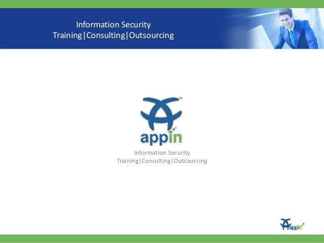 Information Security Training|Consulting|Outsourcing  Information Security Training|Consulting|Outsourcing