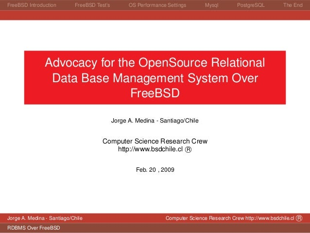 Advocacy for the OpenSource Relational Data Base Management System Over FreeBSD