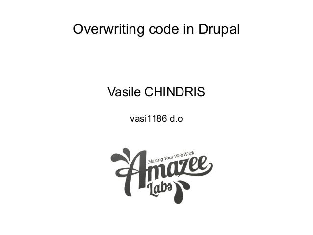 Overwriting code in Drupal