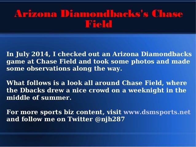 A #Sportsbiz Trip Around Chase Field (home of the Arizona Diamondbacks)