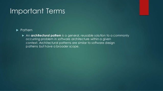 Pattern Architecture Software Architectural Patterns Are