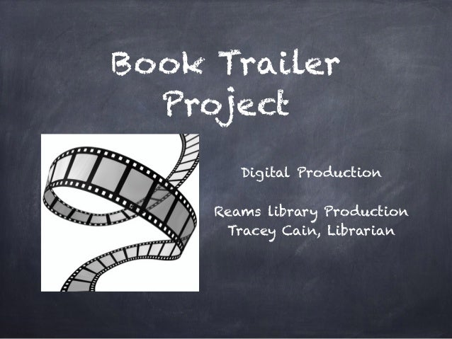How To Make A Book Trailer : Book trailer project