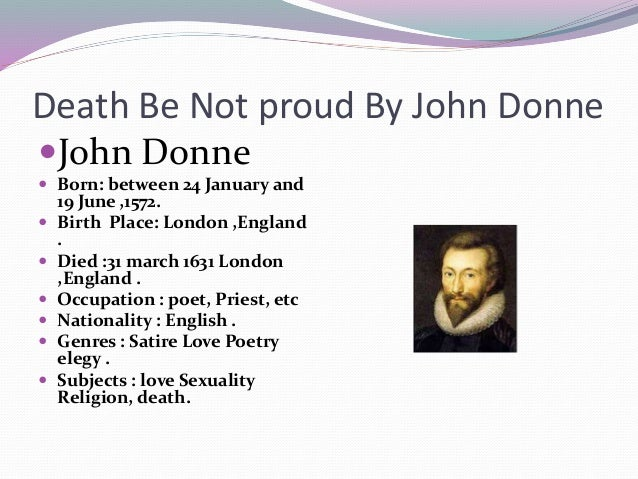 "a comparison of donne's poems Capsule comparison donne – w ""a poem with a comma and a poem with a semi-colon are two different poems edson's wit donne was revived in the 1930's by."