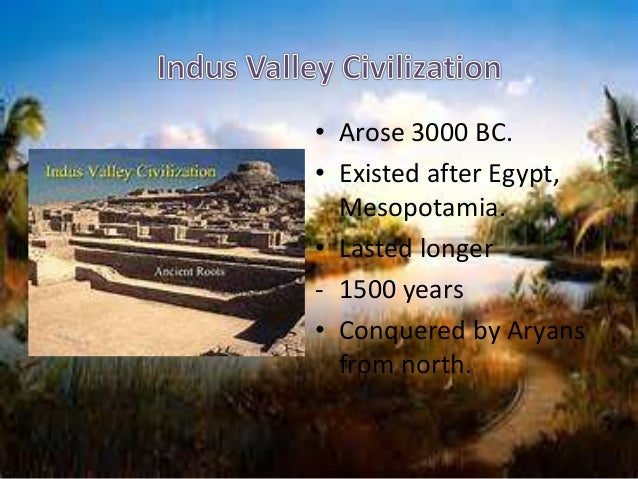 an overview of the indus valley civilization between 3000 1500 bce This site gives a quick overview of the geography and history of china  history chinese civilization  from 3000 to 1100 bce and the indus valley in.
