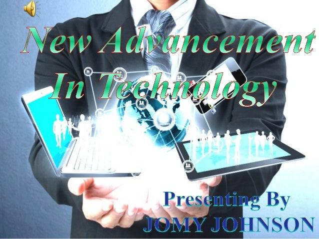 Technology advancement?