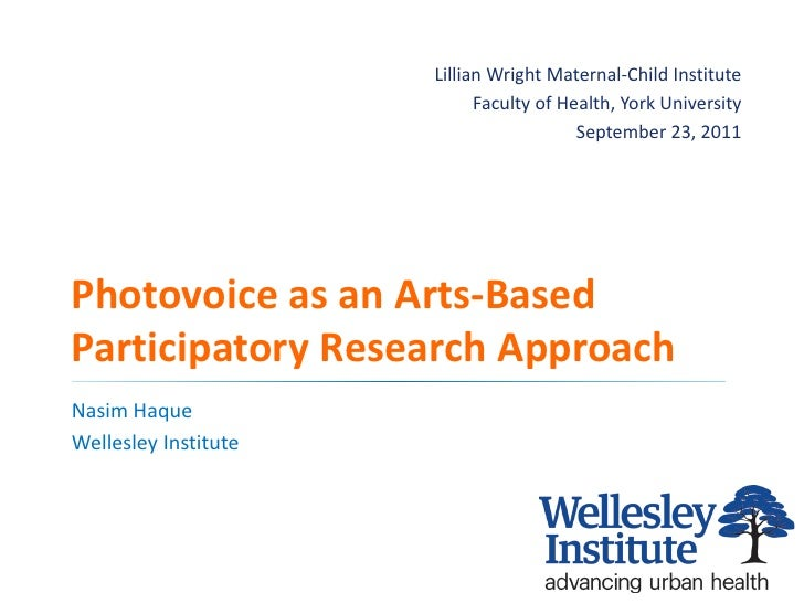 Photovoice as an Arts-Based Participatory Research Approach