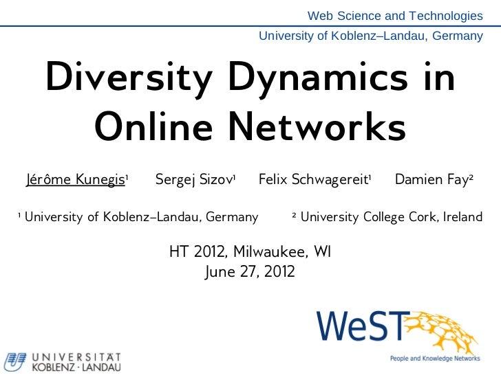 Web Science and Technologies                                          University of Koblenz–Landau, Germany    Diversity D...