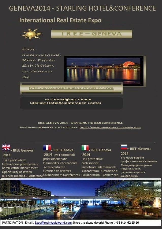 CONCEPT UNIQUE • International Real Estate Exhibition Geneva 2014 --‐ e un posto dove Professionisti de l'immobiliare inte...