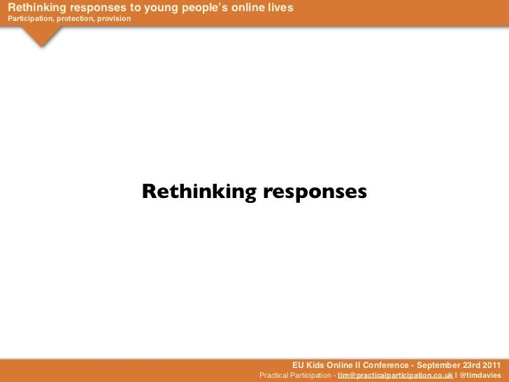 Rethinking Responses to Young People and the Internet - beyond Opportunity and Risk - EU Kids Online II - September 2011