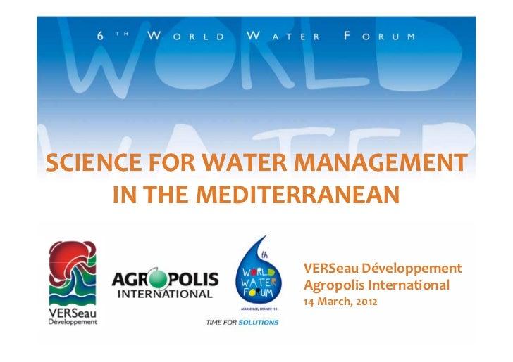 Science for water management in Mediterranean