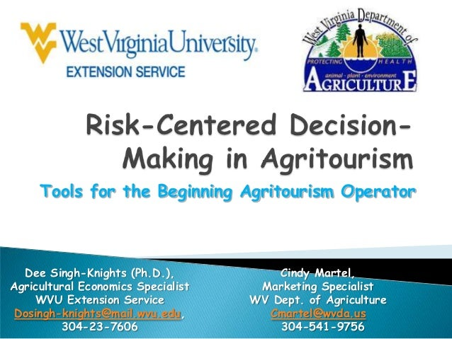 Tools for the Beginning Agritourism Operator  Dee Singh-Knights (Ph.D.), Agricultural Economics Specialist WVU Extension S...