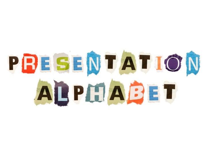 Presentation Alphabet