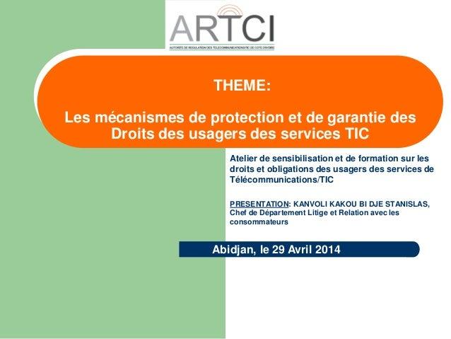 Atelier de sensibilisation et de formation sur les droits et obligations des usagers des services de Télécommunications/TI...