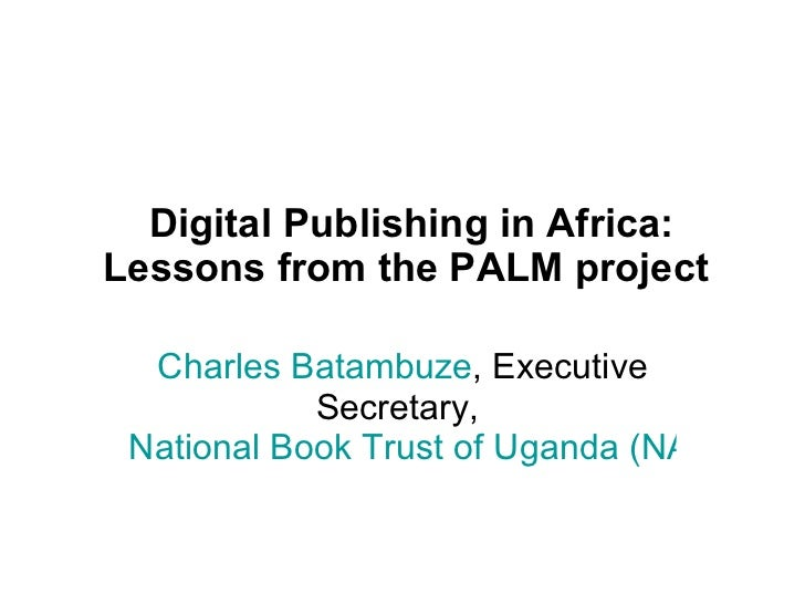 Digital Publishing in Africa: Lessons from the PALM project