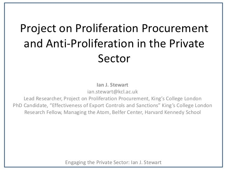 Project on Proliferation Procurement    and Anti-Proliferation in the Private                   Sector                    ...