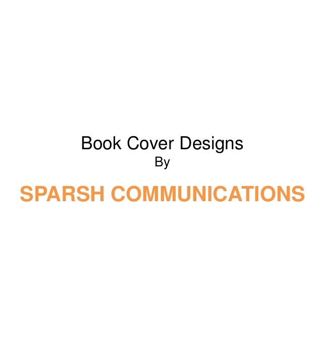 Presentation   book cover designs - sparsh communications