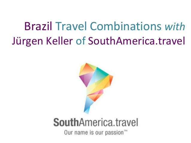 Brazil Travel Combinations with Jürgen Keller of SouthAmerica.travel