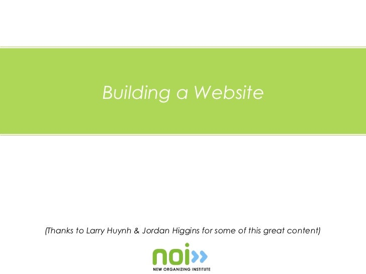 Building a Website(Thanks to Larry Huynh & Jordan Higgins for some of this great content)