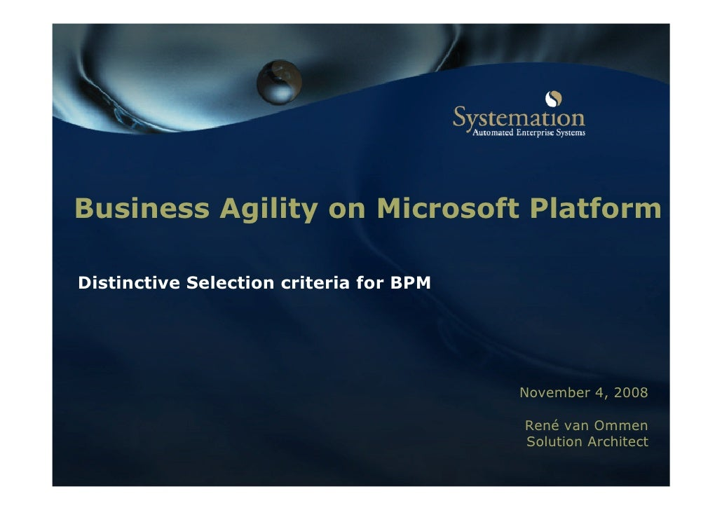 Business Agility on Microsoft Platform  Distinctive Selection criteria for BPM                                            ...