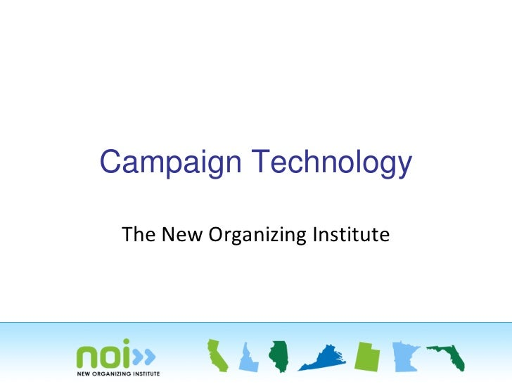 Campaign Technology The New Organizing Institute