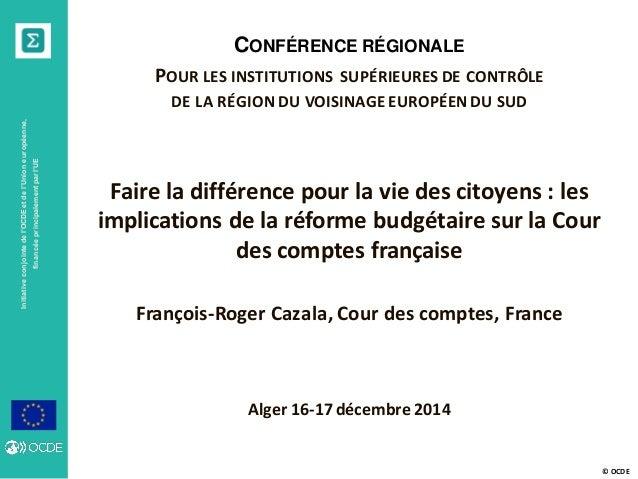 © OCDE Initiativeconjointedel'OCDEetdel'Unioneuropéenne, financéeprincipalementparl'UE CONFÉRENCE RÉGIONALE POUR LES INSTI...