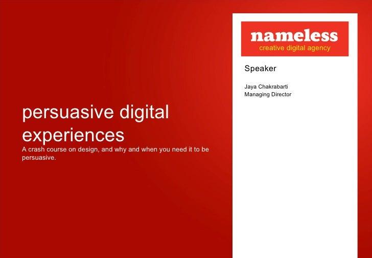 Jaya Chakrabarti - Pesuasive Digital Experiences
