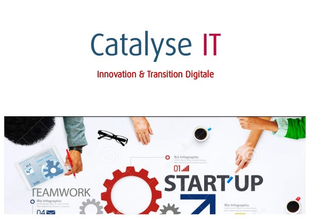 Catalyse IT Innovation & Transition Digitale