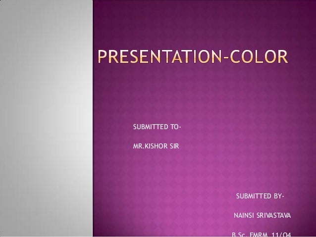 Presentation color