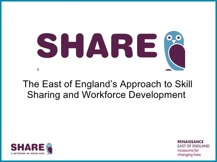 The East of England's Approach to Skill Sharing and Workforce Development