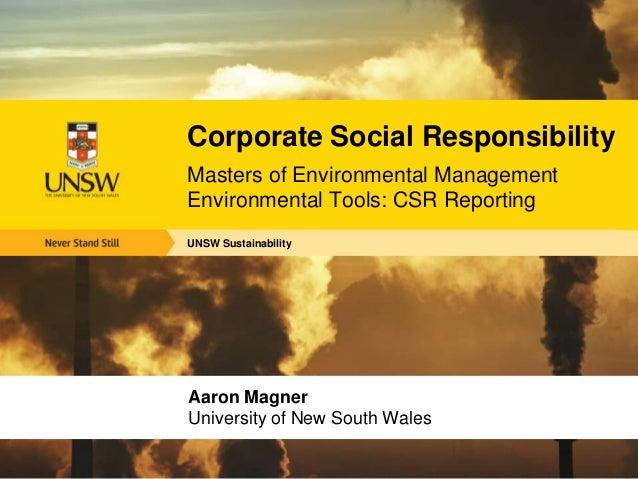 UNSW SustainabilityCorporate Social ResponsibilityMasters of Environmental ManagementEnvironmental Tools: CSR ReportingAar...