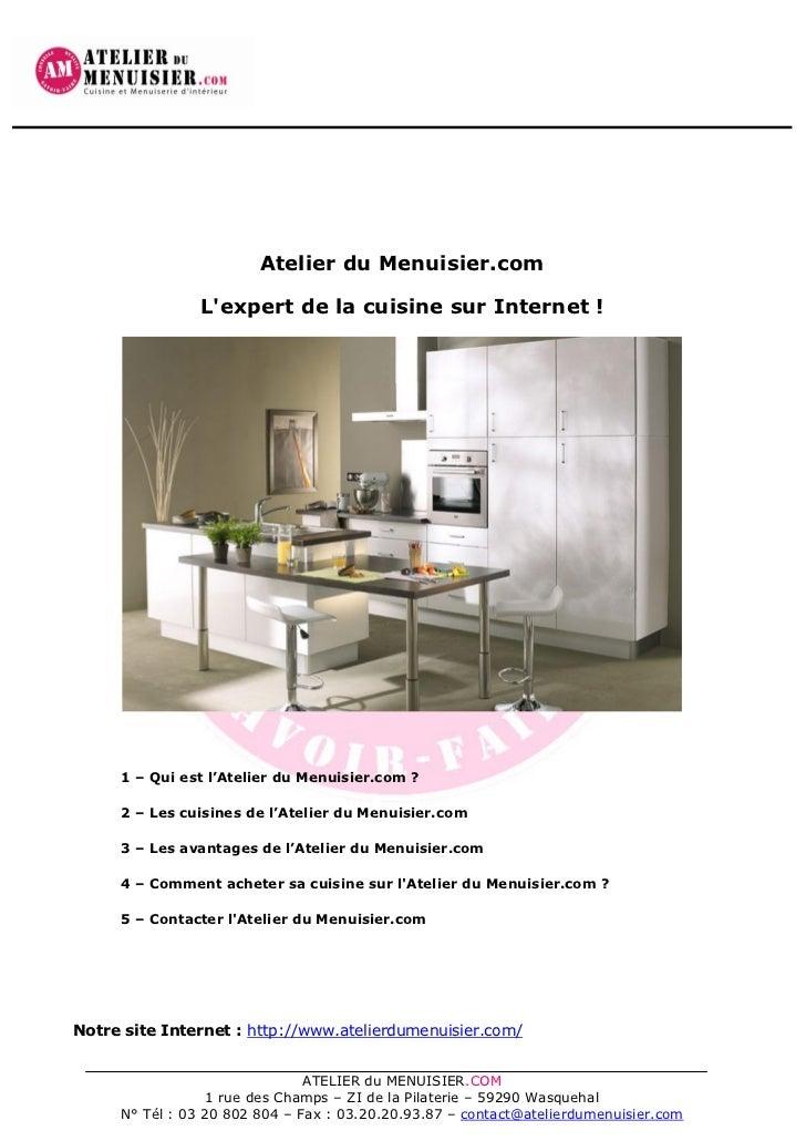 Atelier du l 39 expert de la vente de cuisines quip es s - Vente de meuble sur internet ...