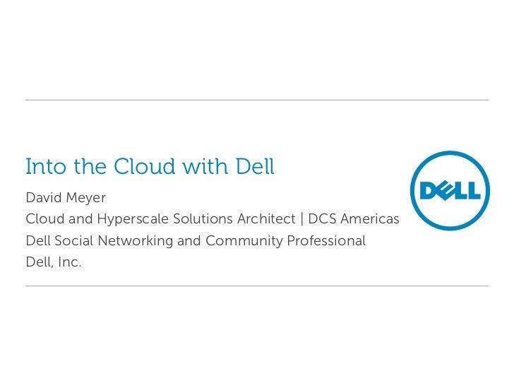 Presentation   dell - into the cloud with dell