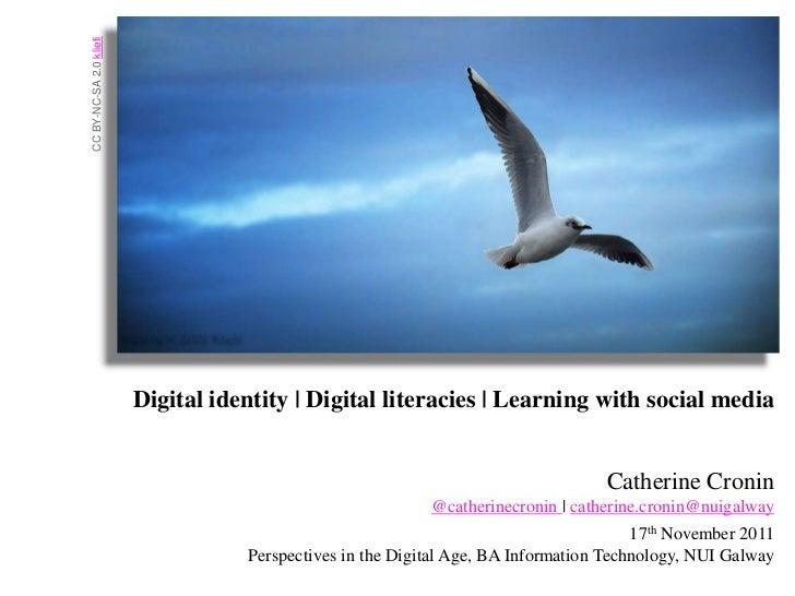 CC BY-NC-SA 2.0 kliefi                         Digital identity | Digital literacies | Learning with social media         ...