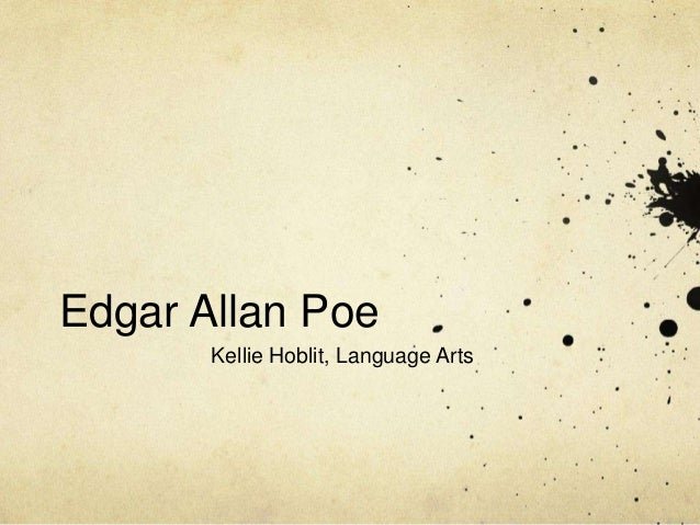 Edgar Allan Poe Kellie Hoblit, Language Arts
