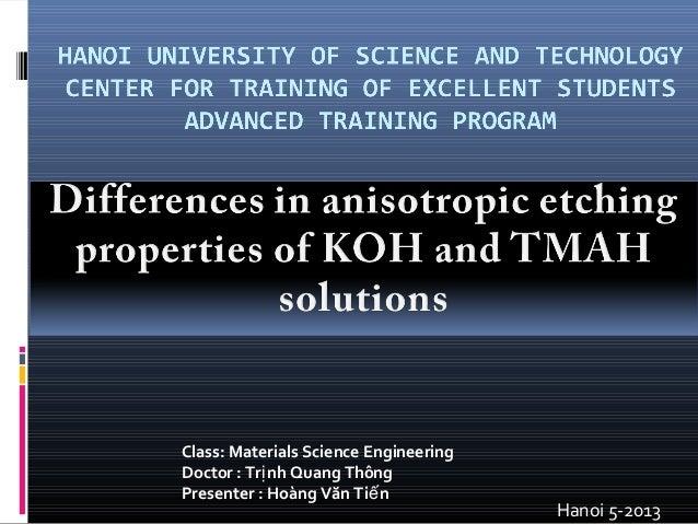Hanoi 5-2013Class: Materials Science EngineeringDoctor : Tr nh Quang ThôngịPresenter : Hoàng Văn Ti nế
