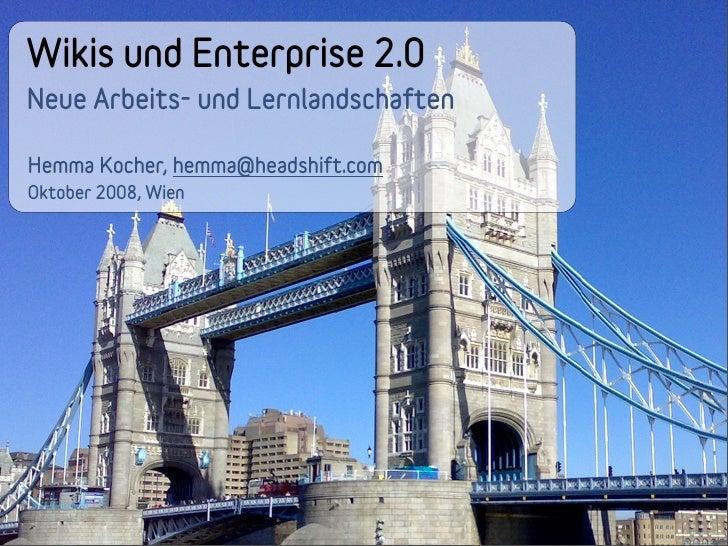 Wikis und Enterprise 2.0 - Neue Arbeits- und Lernwelten)