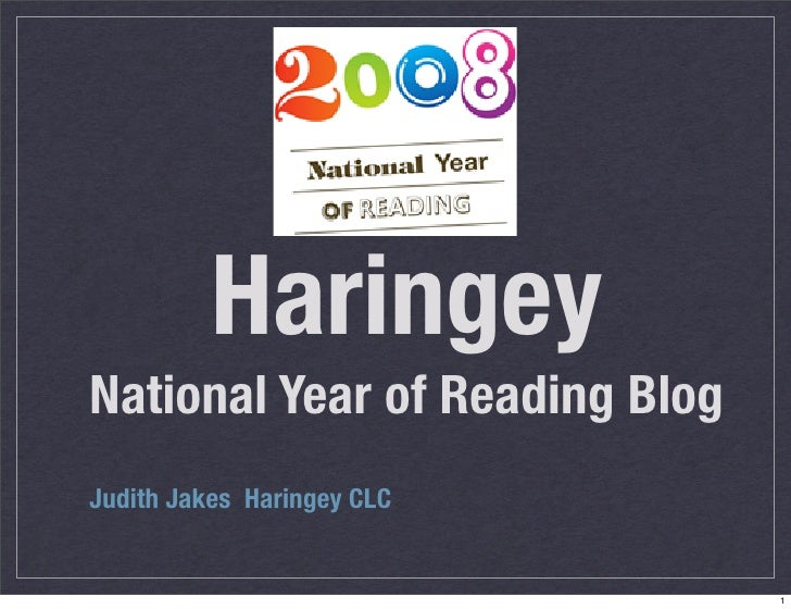 Haringey National Year of Reading Blog Judith Jakes Haringey CLC                                   1
