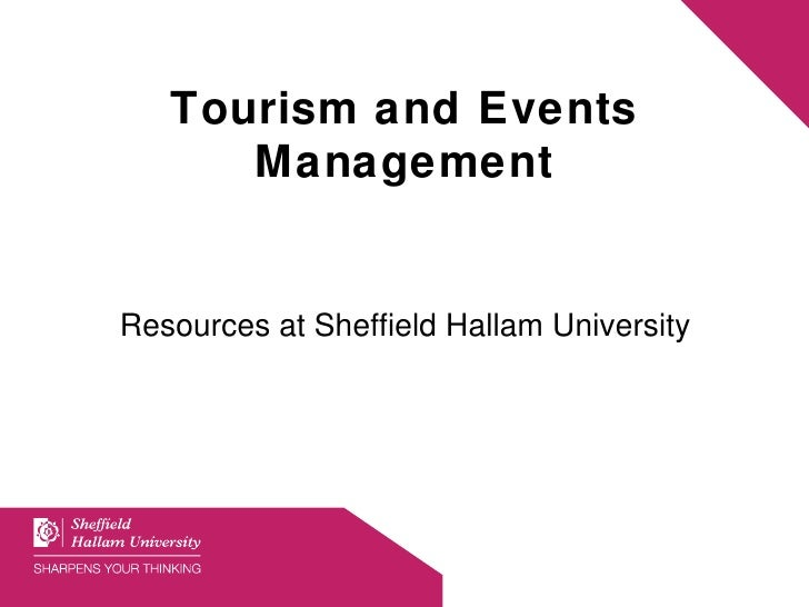 Tourism and Events Management Resources at Sheffield Hallam University