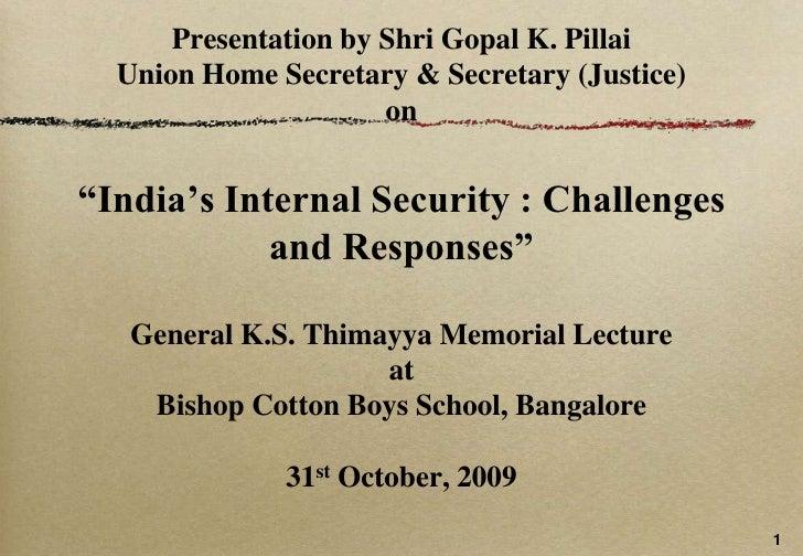 The Gen. K.S. Thimayya Lecture 2009