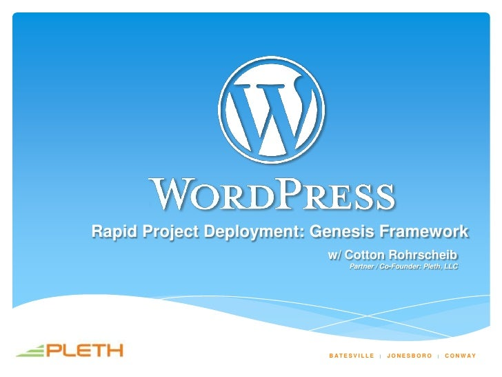 Rapid Project Deployment: Genesis Framework                          w/ Cotton Rohrscheib                                 ...