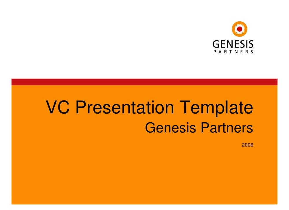 VC Presentation Template            Genesis Partners                          2006