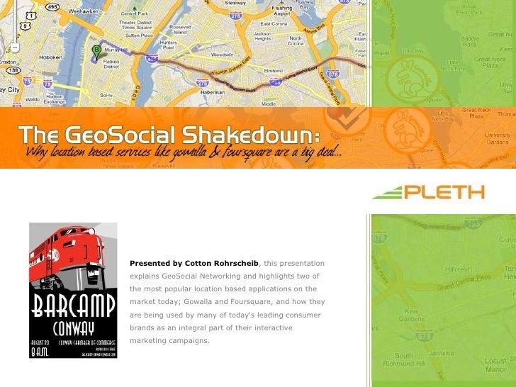 The GeoSocial Shakedown