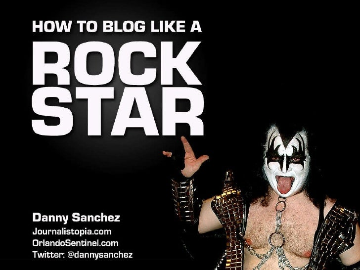 How To Blog Like A Rock Star