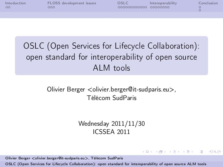 OSLC (Open Services for Lifecycle Collaboration): open standard for interoperability of open source ALM tools